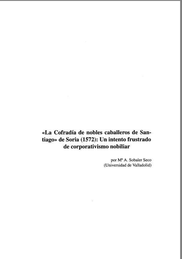La Cofradía de Nobles Caballeros de Santiago de Soria (1572)un intento frustrado de corporativismo nobiliar..jpg