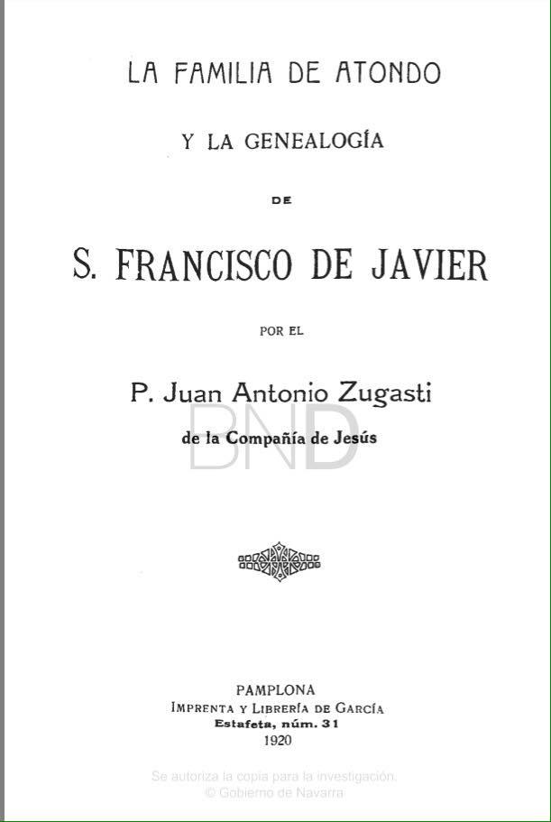 La familia de Atondo y la Genealogía de San Francisco Javier.