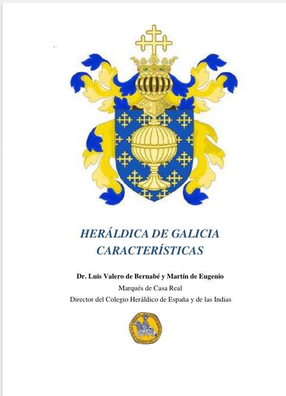 La Heráldica de Galicia Características y Singularidades.