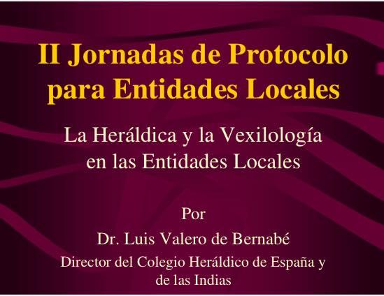 La Heráldica y la Vexilología en las Entidades Locales