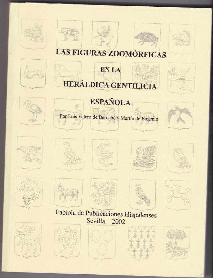 Las figuras zoomórficas en la heráldica gentilicia española.
