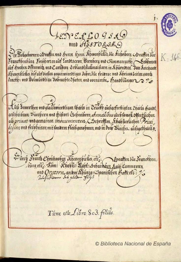 Genealogía und Historiae der wollgebornen Graffen und Herrn Herrn Khevenhüller